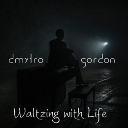 """Waltzing with Life"" – Available now on Itunes and Spotify"